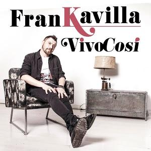 Frankavilla – Vivo Così