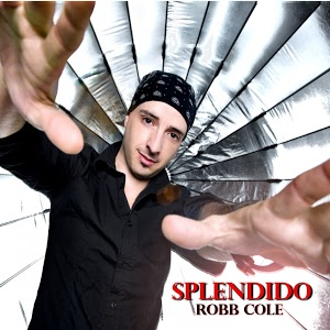 Robb Cole – Splendido